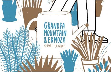 Grandpa Mountain & Ermoza | Shimrit Elkanati
